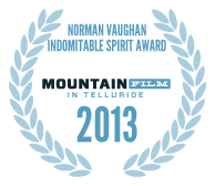 2013 Norman Vaughan Indomitable Spirit Award