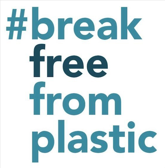 Take Action: Break Free From Plastic