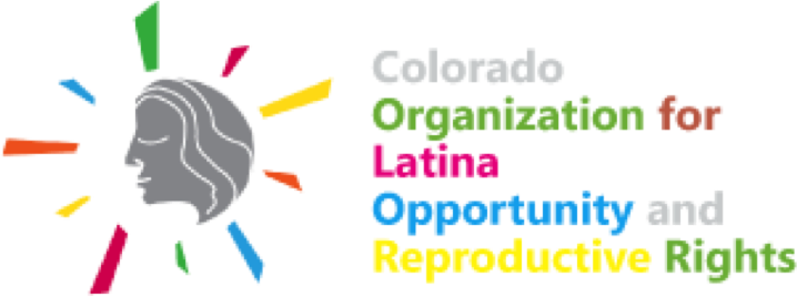 Take Action: Colorado Organization for Latina Opportunity and Reproductive Rights