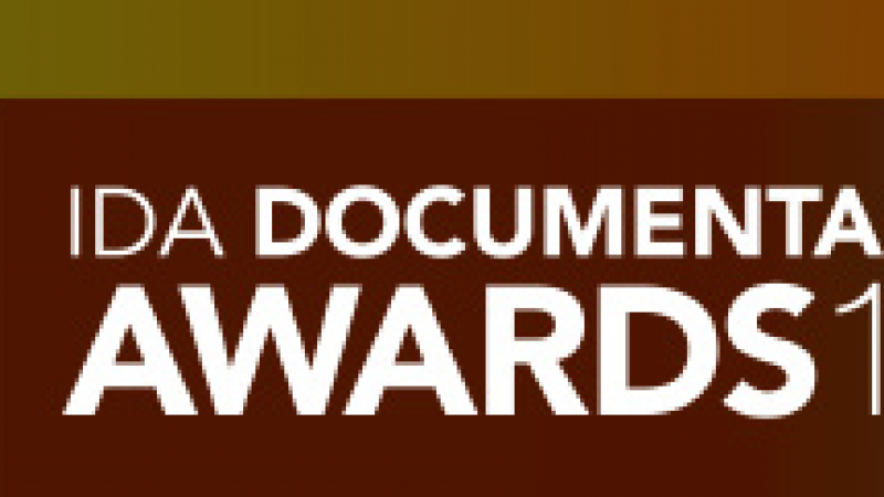 Filmmakers: IDA Documentary Awards Call for Entries 2011 Deadline