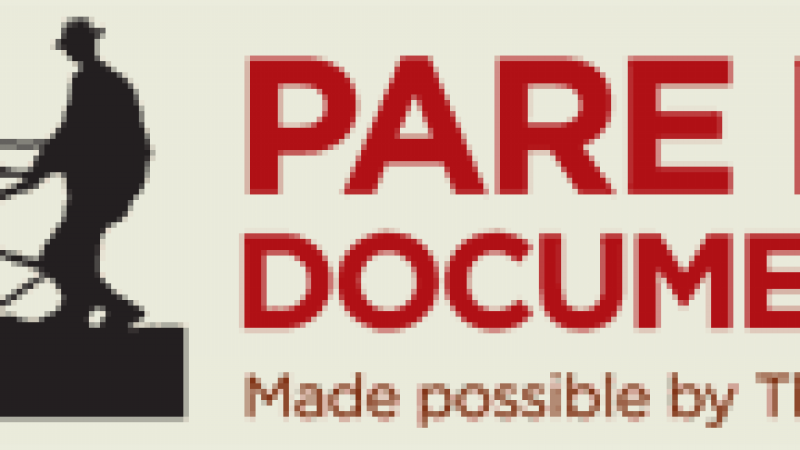 Filmmakers: Apply for Pare Lorentz Documentary Fund by April 25